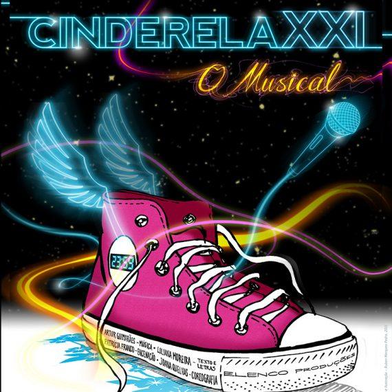 Cinderela XXI: O Musical - Elenco Produções